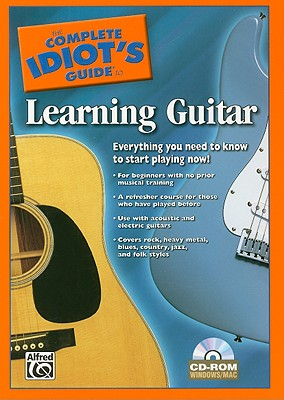 The Complete Idiot's Guide to Learning Guitar By Alfred Publishing Company (COR)